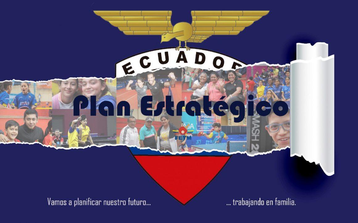 LA FEDERACIÓN ECUATORIANA DE TENIS DE MESA INVITA A SER PARTE DE LA ELABORACIÓN DEL PLAN ESTRATÉGICO 2021-2028